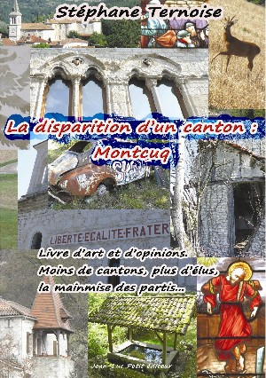 La disparition d'un canton : Montcuq